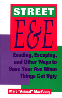 book review Street E & E - Evading, Escaping, And Other Ways To Save Your Ass When Things Get Ugly