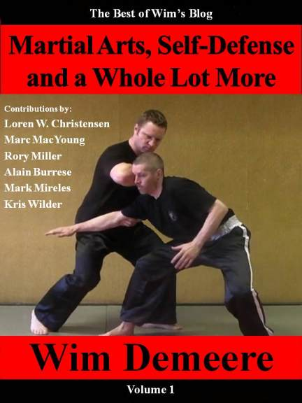 Martial Arts, Self-Defense and a Whole Lot More, Volume 1