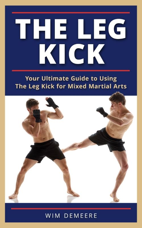 The Leg Kick for MMA