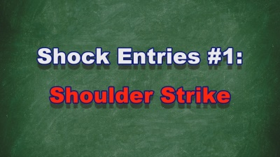Instructional Video #16: Shock Entries #1: Shoulder Strike