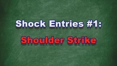Instructional Video #16: Shock Entries #1: Shoulder Strike
