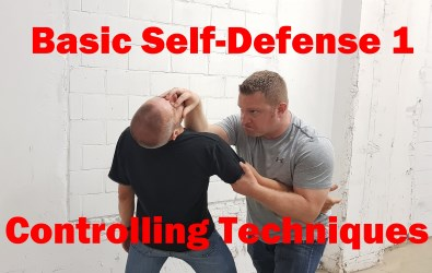 Basic Self- Defense 1 - Controlling Techniques